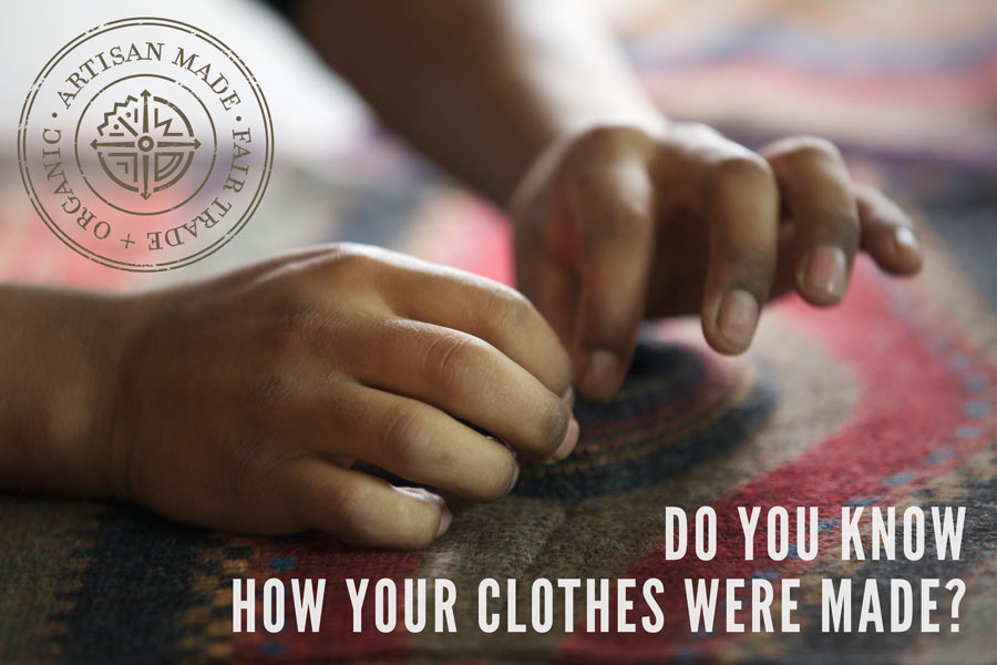 do-you-know-how-your-clothes-were-made